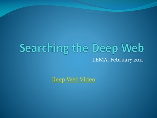 Searching the Deep Web