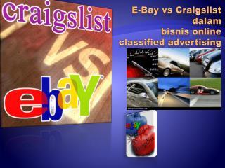 E-Bay vs C raigslist dalam bisnis  online classified  advertising