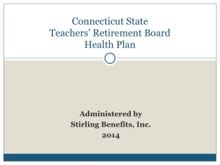 Connecticut State  Teachers' Retirement Board Health Plan