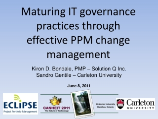 Maturing IT governance practices through effective PPM change management