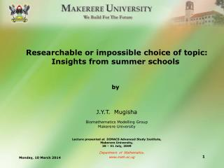 researchable or impossible choice of topic: insights from summer schools   by