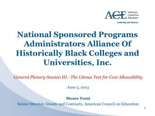 National Sponsored Programs Administrators Alliance  Of  Historically Black Colleges and  Universities, Inc.