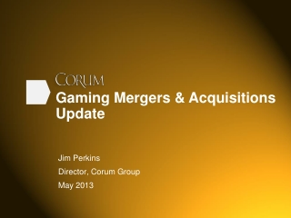 Gaming Mergers & Acquisitions Update