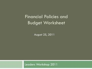 Financial Policies and  Budget Worksheet