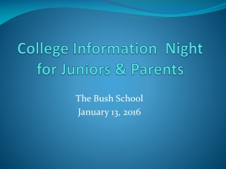 College Information  Night for Juniors & Parents
