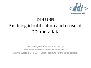 DDI URN Enabling identification and reuse of DDI metadata