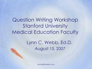 question writing workshop stanford university  medical education faculty
