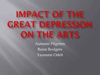 Impact of the Great Depression on the Arts