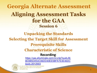 Aligning Assessment Tasks for the GAA Session 6