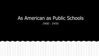 As American as Public Schools