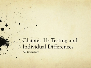 Chapter 11: Testing and Individual Differences