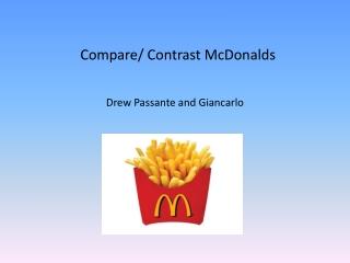 Compare/ Contrast McDonalds