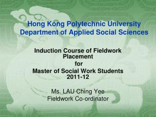 Hong Kong Polytechnic University Department of Applied Social Sciences