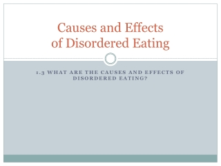 Causes and Effects  of Disordered Eating
