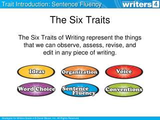 The Six Traits