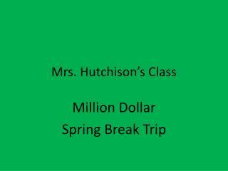 Mrs.  Hutchison's  Class