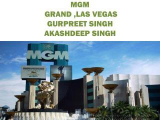 MGM GRAND ,LAS  VEGAS GURPREET SINGH AKASHDEEP SINGH