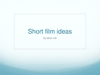 Short film ideas