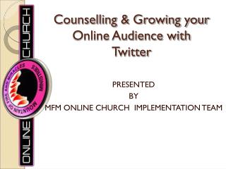 Counselling & Growing your Online Audience with Twitter
