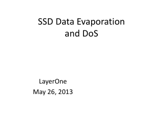 SSD Data Evaporation and  DoS