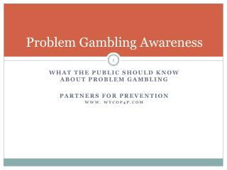 Problem Gambling Awareness