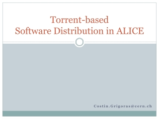 Torrent-based  Software Distribution in ALICE