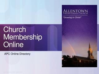Church Membership Online