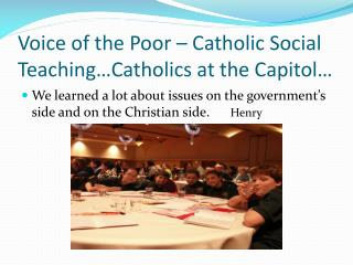 Voice of the Poor – Catholic Social Teaching…Catholics at the Capitol…
