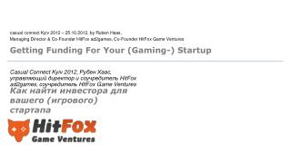 Getting Funding For Your  (Gaming-) Startup
