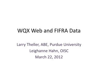 WQX Web and FIFRA Data