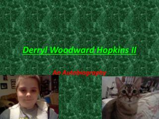 Derryl Woodward Hopkins II