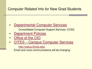 Departmental Computer Services Consolidated Computer Support Services: CCSG Department  Policies Office  of the CIO CIT