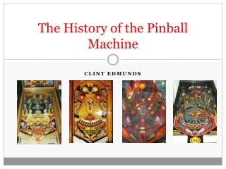 The History of the Pinball Machine