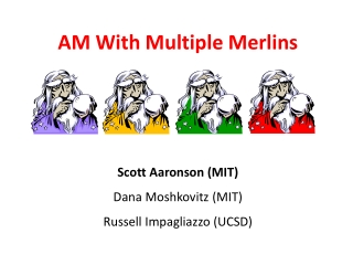 AM With Multiple  Merlins