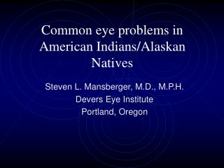 common eye problems in american indians