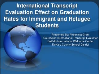 International Transcript Evaluation Effect on Graduation Rates for Immigrant and Refugee Students