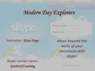 Modern Day Explorers
