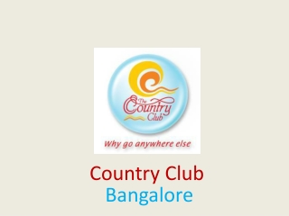 Country Club Bangalore