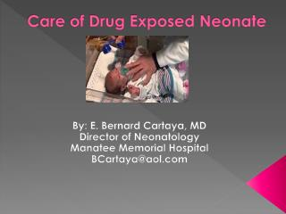 Care of Drug Exposed Neonate