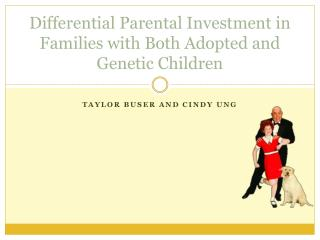 Differential Parental Investment in Families with Both Adopted and Genetic Children