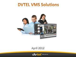DVTEL VMS Solutions