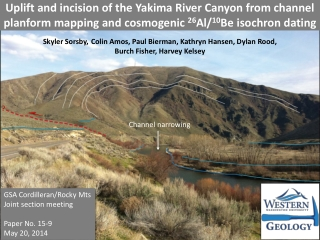Uplift and incision of the Yakima River Canyon from channel  planform  mapping and  cosmogenic 26 Al/ 10 Be  isochron