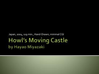 Howl's Moving Castle by  Hayao  Miyazaki