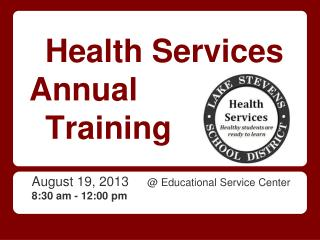 Health Services Annual  Training