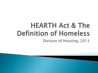 HEARTH Act & The Definition of Homeless