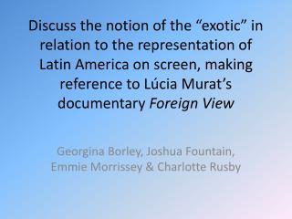 Georgina Borley, Joshua Fountain, Emmie Morrissey & Charlotte Rusby