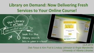 Library on Demand: Now Delivering Fresh Services to Your Online Course!