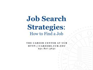 Job Search Strategies : How to Find a Job