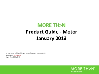 MORE TH>N  Product Guide - Motor  January 2013