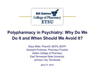 Polypharmacy in Psychiatry: Why Do We Do It and When Should We Avoid It?